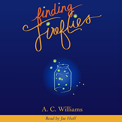 Finding Fireflies audiobook cover art