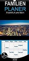 Frankfurt am Main - Familienplaner hoch (Wandkalender 2022 , 21 cm x 45 cm, hoch): Atemberaubende Bilder, die Frankfurt aus verschiedenen Blickwinkeln beleuchten. (Monatskalender, 14 Seiten )
