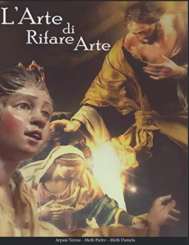 L'Arte di Rifare Arte: Il presepe Napoletano