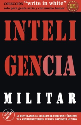 Inteligencia Militar (Write in White)