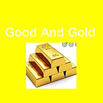 Good And Gold (Instrumental Version)
