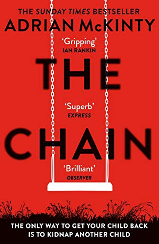 The Chain: The gripping, unique, must-read thriller of the year ...
