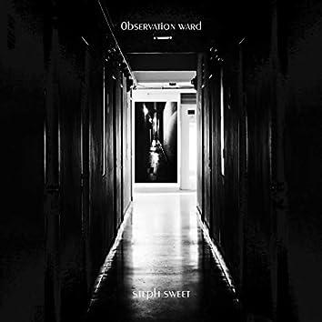 Observation Ward