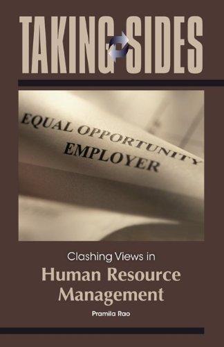 Taking Sides: Clashing Views in Human Resource Management