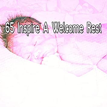 65 Inspire A Welcome Rest