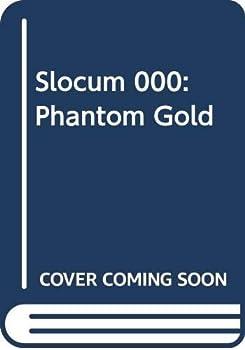 Slocum and the Phantom Gold - Book #180 of the Slocum