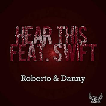 Hear This (feat. Swift)