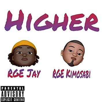 Higher (feat. RGE Kimosabi)