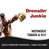 Drenalin Junkie (Tabata Workout Mix)