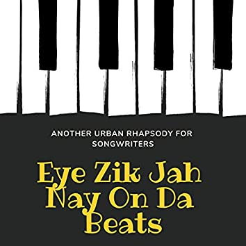 Another Urban Rhapsody for Songwriters