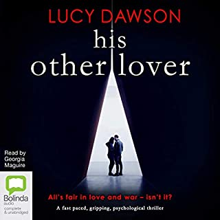 His Other Lover                   Written by:                                                                                                                                 Lucy Dawson                               Narrated by:                                                                                                                                 Georgia Maguire                      Length: 8 hrs and 20 mins     4 ratings     Overall 4.3