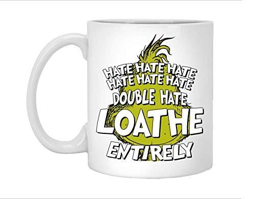 Grinch 2020 Christmas Quotes Amazon.com: hate hate hate Grinch Mug, Grinch Christmas, Double
