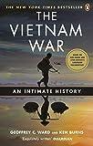 The Vietnam War: An Intimate History - Geoffrey C. Ward