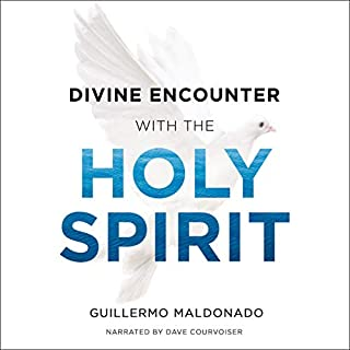 Divine Encounter with the Holy Spirit                   By:                                                                                                                                 Guillermo Maldonado                               Narrated by:                                                                                                                                 Dave Courvoiser                      Length: 6 hrs and 50 mins     1 rating     Overall 5.0