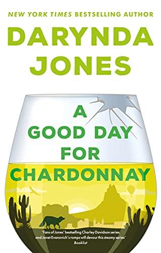 A Good Day for Chardonnay (Sunshine Vicram) by [Darynda Jones]