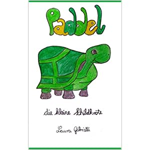 Paddel: Die kleine Schildkröte Teil 2 (German Edition) 12 spesavip