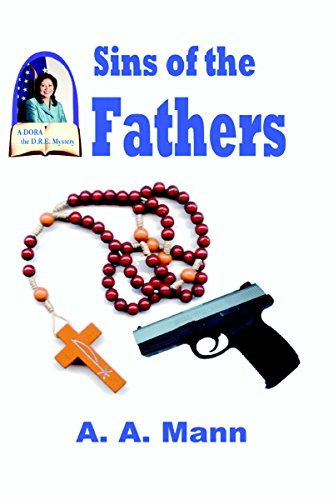 Sins of the Father (A Dora the D.R.E. Mystery Book 1) (English Edition)