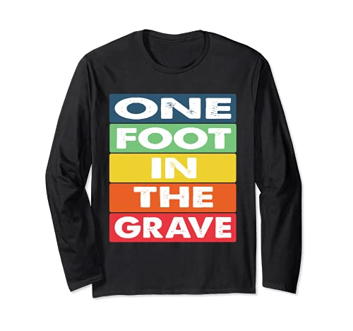 One Foot in the Grave Amputierter Rollstuhl Design für Amput Langarmshirt