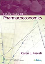 Essentials of Pharmacoeconomics (text only) 1st (First) edition by K.Rascati