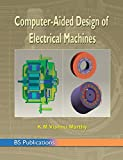 Computer Aided Design of Electrical Machines