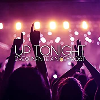 Up Tonight (feat. niceymost)