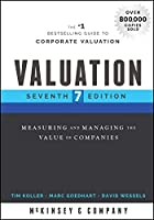Valuation: Measuring and Managing the Value of Companies, 7th Edition Front Cover