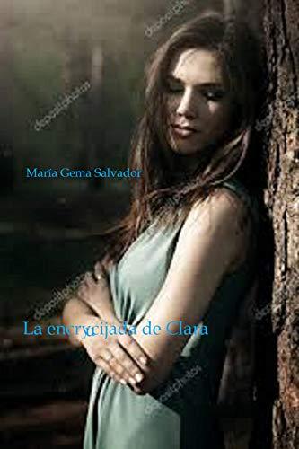 La encrucijada de Clara de María Gema Salvador