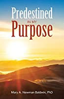 Predestined in My Purpose