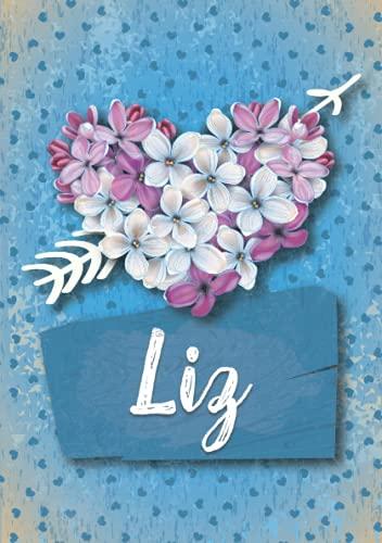 Liz: Cuaderno de notas A5 | Nombre personalizado Liz | Regalo de cumpleaños para la esposa, mamá, hermana, hija .. | Diseño: Lilas corazon | 120 páginas rayadas, formato A5 (14.8 x 21 cm)