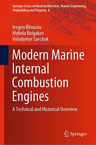 Modern Marine Internal Combustion Engines: A Technical and Historical Overview