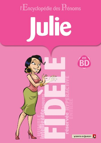 L'Encyclopédie des prénoms - Tome 34 : Julie
