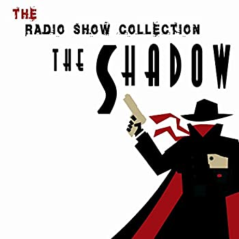 The Radio Show Collection - The Shadow