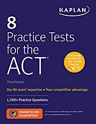 Kaplan's 8 Practice Tests for the ACT - Best ACT Prep Books