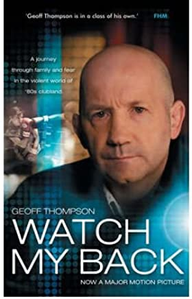 [(Watch My Back)] [ By (author) Geoff Thompson ] [January, 2009]