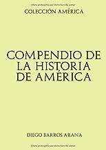 Colección América. Compendio de Historia de América (Spanish Edition)