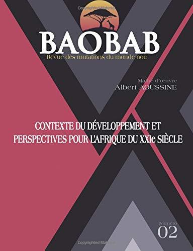 BAOBAB - Revue des mutations du monde noir N ° 2 Garapen testuingurua eta ikuspegiak Afrikarentzat XXI. Mendean