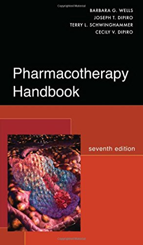 Pharmacotherapy Handbook, Seventh Edition