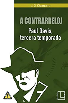 Book's Cover of A contrarreloj: Paul Davis, tercera temporada Versión Kindle