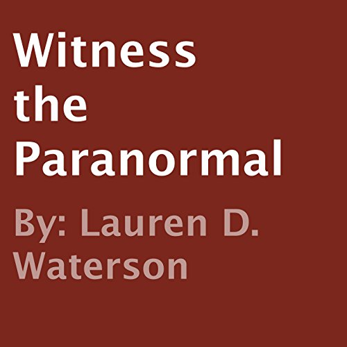 Witness the Paranormal cover art