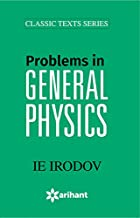 Problems In GENERAL PHYSICS