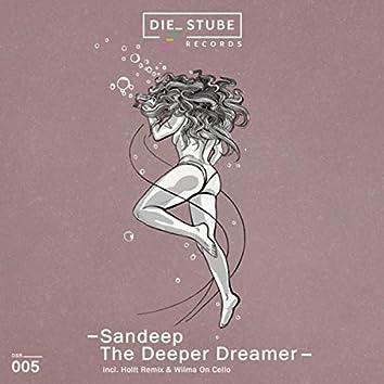 The Deeper Dreamer