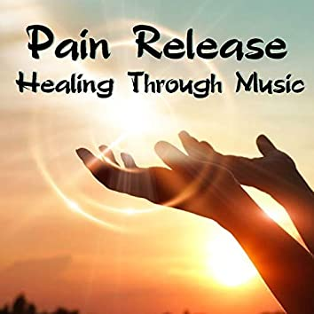 Pain Release Healing Through Music