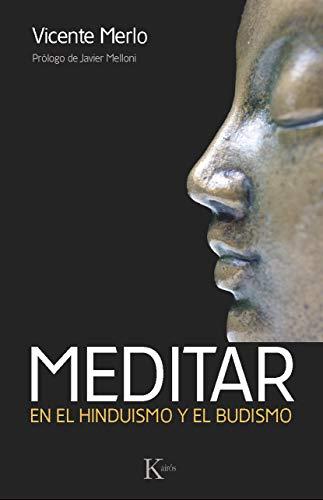 Meditar: En el hinduismo y el budismo (Sabiduría perenne)