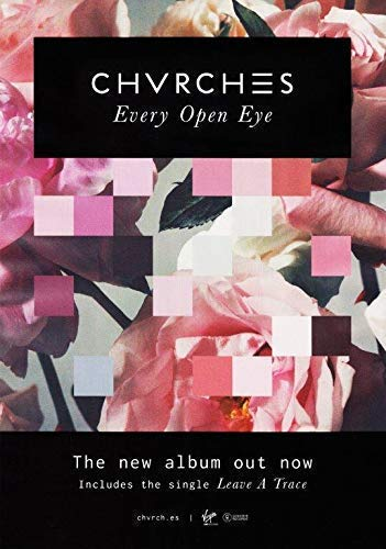 Generic Chvrches Every Open Eye Foto Poster The Bones of What Du Glauben 004 (A5-A4-A3) - A3