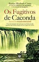 Os Fugitivos de Caconda (Portuguese Edition)
