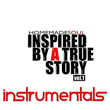 Inspired by a True Story, Vol. 1 (Instrumentals)