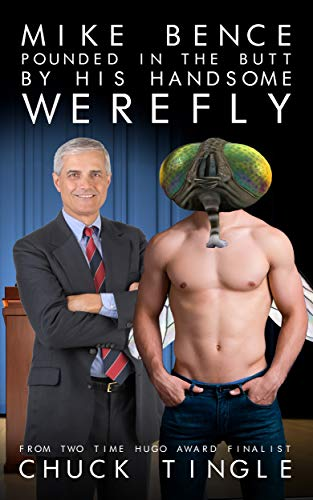 Mike Bence Pounded In The Butt By His Handsome Werefly