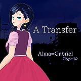 A Transfer