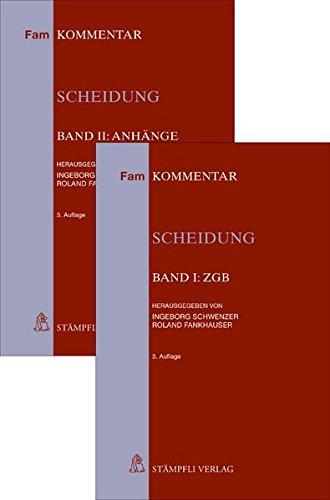 Scheidung: Band I: ZGB und Band II: Anhänge (FamKomm)