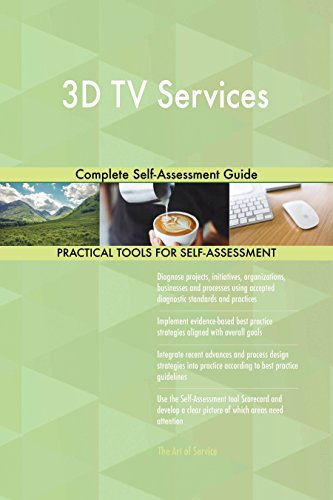 3D TV Services Complete Self-Assessment Guide (English Edition)